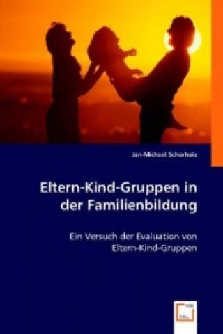 Eltern-Kind-Gruppen in der Familienbildung