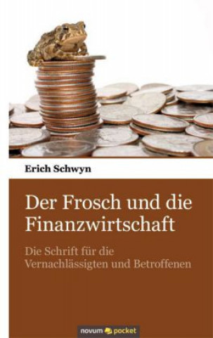 Der Frosch und die Finanzwirtschaft