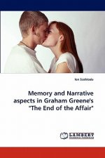 Memory and Narrative aspects in Graham Greene's