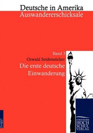 Erste Deutsche Einwanderung