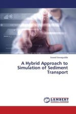 A Hybrid Approach to Simulation of Sediment Transport