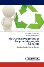 Mechanical Properties of Recycled Aggregate Concrete
