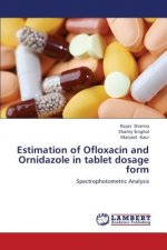 Estimation of Ofloxacin and Ornidazole in tablet dosage form