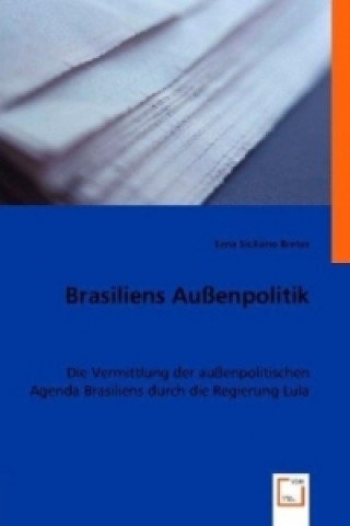 Brasiliens Außenpolitik