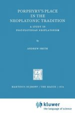 Porphyry's Place in the Neoplatonic Tradition