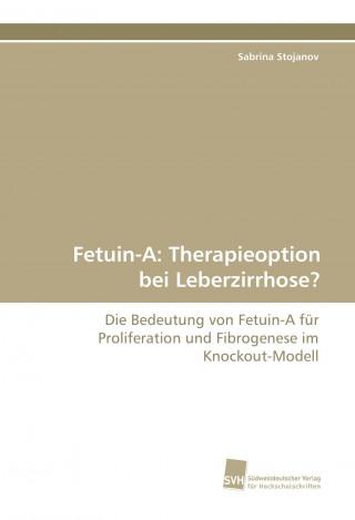 Fetuin-A: Therapieoption bei Leberzirrhose?