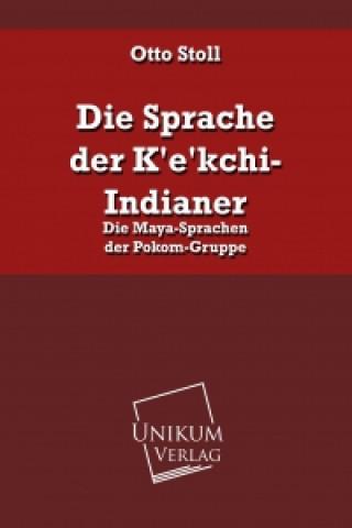 Die Sprache der Kekchi-Indianer