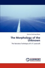 The Morphology of the Unknown