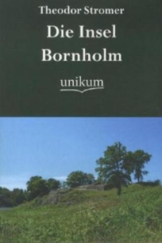 Die Insel Bornholm