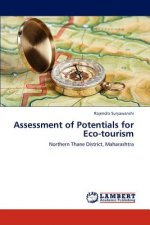 Assessment of Potentials for Eco-tourism