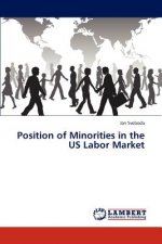 Position of Minorities in the US Labor Market
