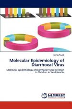 Molecular Epidemiology of Diarrhoeal Virus