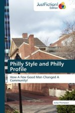Philly Style and Philly Profile