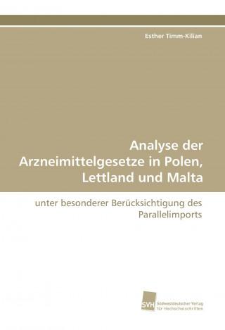 Analyse der Arzneimittelgesetze in Polen, Lettland und Malta