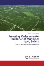 Assessing 'Ordenamiento Territorial' at Municipal level, Bolivia