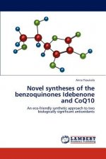 Novel syntheses of the benzoquinones Idebenone and CoQ10