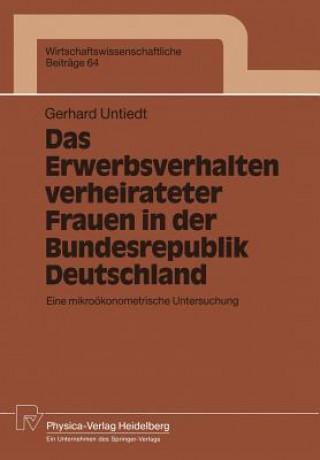Erwerbsverhalten Verheirateter Frauen in der Bundesrepublik Deutschland