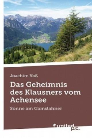 Das Geheimnis des Klausners vom Achensee