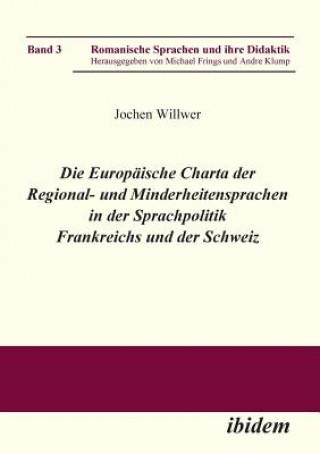 Europ ische Charta der Regional- und Minderheitensprachen in der Sprachpolitik Frankreichs und der Schweiz.