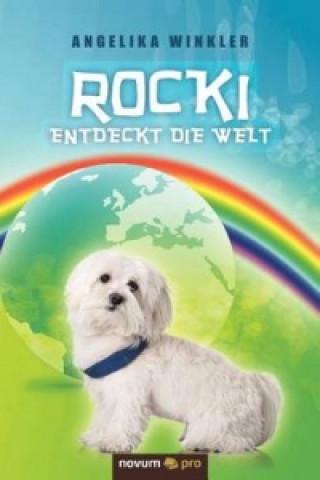 Rocki entdeckt die Welt