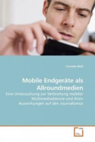 Mobile Endgeräte als Allroundmedien
