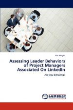 Assessing Leader Behaviors of Project Managers Associated On LinkedIn