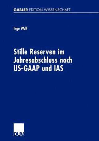 Stille Reserven im Jahresabschluss Nach US-GAAP und IAS