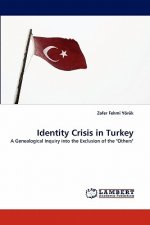 Identity Crisis in Turkey