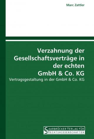 Verzahnung der Gesellschaftsverträge in der echten GmbH & Co. KG