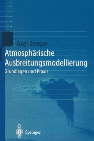 Atmosph rische Ausbreitungsmodellierung