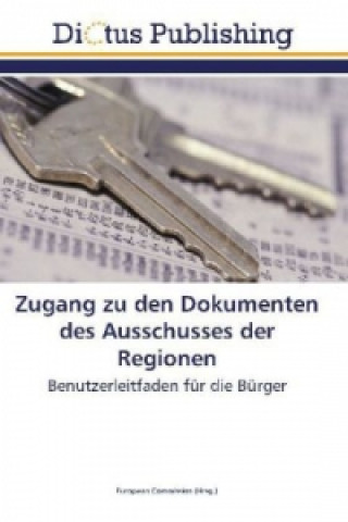 Zugang zu den Dokumenten des Ausschusses der Regionen