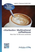 «Starbucks»: Multinational coffeehouse