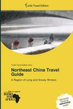 Northeast China Travel Guide