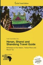 Henan, Shanxi and Shandong Travel Guide