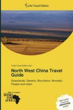 North West China Travel Guide