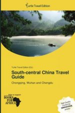 South-central China Travel Guide