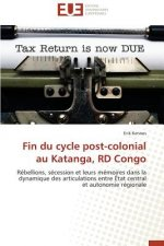 Fin du cycle post-colonial au Katanga, RD Congo