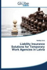 Liability Insurance Solutions for Temporary Work Agencies in Latvia