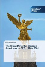 The Silent Minority: Mexican Americans in CPS, 1970 - 2001