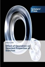 Effect of Ozonation on Selected Properties of Starches