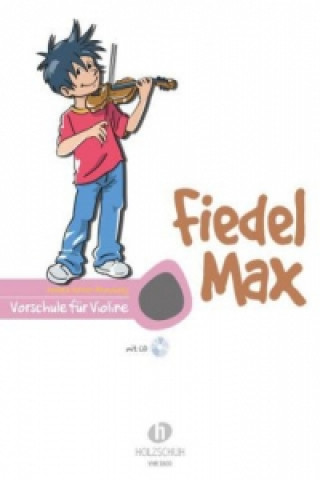 Fiedel-Max Vorschule Violine; .