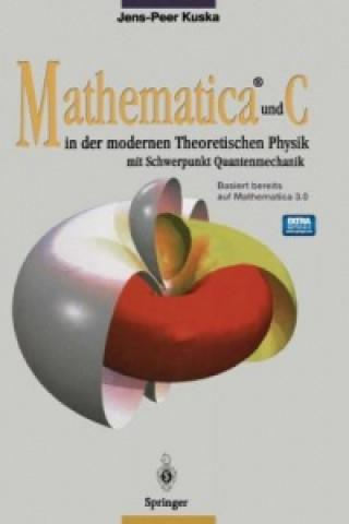 Mathematica® und C in der modernen Theoretischen Physik