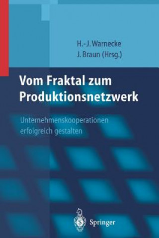 Vom Fraktal Zum Produktionsnetzwerk