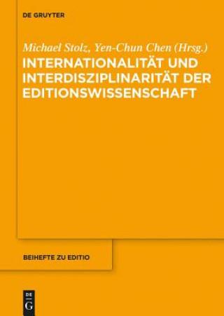 Internationalität und Interdisziplinarität der Editionswissenschaft