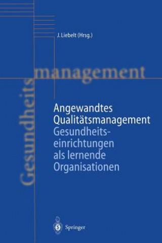 Angewandtes Qualitatsmanagement