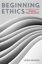 Beginning Ethics