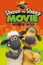 Shaun the Sheep Movie: The Book of the Film