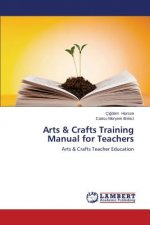 Arts & Crafts Training Manual for Teachers