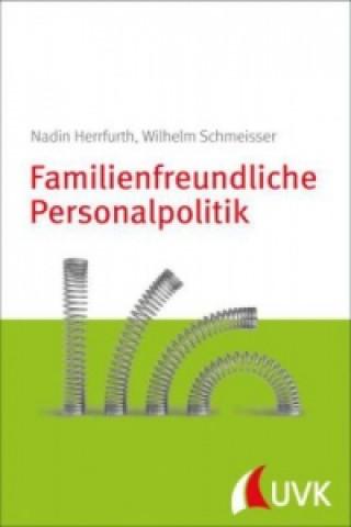 Familienfreundliche Personalpolitik
