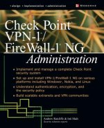 Check Point NG FireWall-1/VPN-1 Administration
